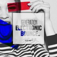 Generation Electronic Bounce, Vol. 10 — сборник