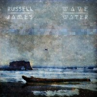 Wave / Water — Russell James