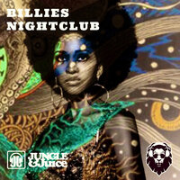Billies Nightclub — Jungle & Juice
