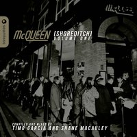 McQueen Shoreditch, Vol. 1 — Shane Macauley, Timo Garcia