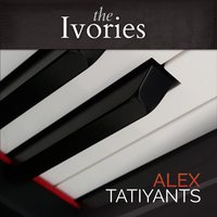 The Ivories — Alex Tatiyants