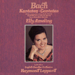 Bach, J.S.: Cantatas Nos. 52, 84 & 209 — English Chamber Orchestra, Elly Ameling, Raymond Leppard