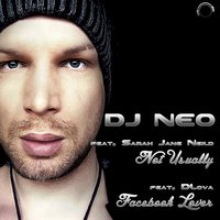 Not Usually / Facebook Lover — DJ Neo