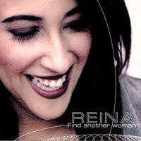 Find Another Woman - EP — Reina