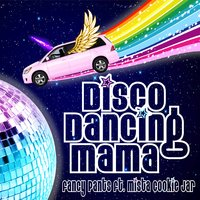 Disco Dancing Mama — Fancy Pants, Mista Cookie Jar