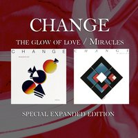The Glow of Love / Miracles — Change