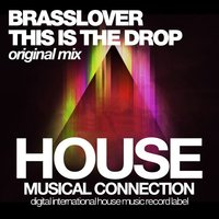 This Is the Drop — Brasslover
