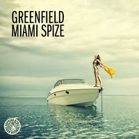 Miami Spize — Greenfield