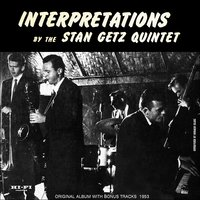 Interpretations, Vol. 1 — Irving Berlin, The Stan Getz Quintet