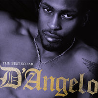 The Best So Far — D'Angelo