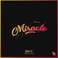 Miracle — Zave, Romy Wave