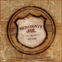 Coming Down — Red County Jail