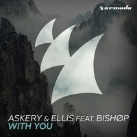With You — Ellis, Bishop, Askery
