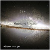 Clockwork Universe — Mean ideal