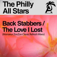 Back Stabbers / The Love I Lost — The Philly All Stars, Monsieur ZonZon