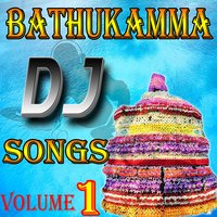 Bathukamma DJ Songs, Vol. 1 — сборник