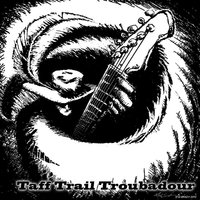 The Taff Trail Troubadour — John Sloman