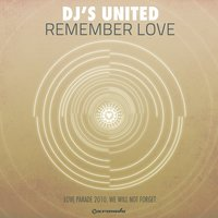 Remember Love — Dj'S United