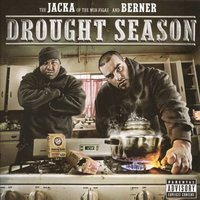 Drought Season — Berner, The Jacka
