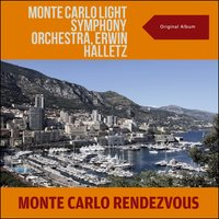 Monte Carlo Rendezvous — The Monte Carlo Light Symphony Orchestra, Erwin Halletz