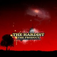 The Product — The Hardist