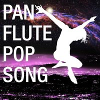 Pan Flute Pop Songs — сборник