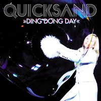 Ding Dong Day — Quicksand