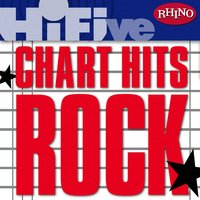Rhino Hi-Five: Chart Hits: Rock — сборник