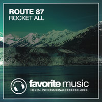 Rocket All — Route 87