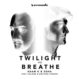 Twilight vs Breathe — Soha, Adam K, Matthew Steeper, Haliene