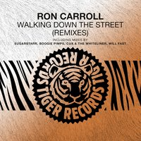 Walking Down the Street — Ron Carroll