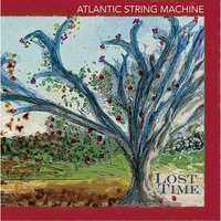 Lost Time — Atlantic String Machine