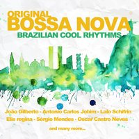 Original Bossa Nova (Brazilian Cool Rhythms) — сборник