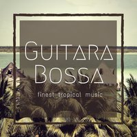 Guitara Bossa (Finest Tropical Music) — Morris Lionel