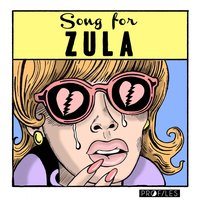 Song for Zula — Pr0files