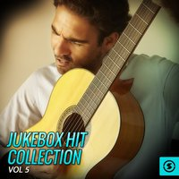 Jukebox Hit Collection, Vol. 5 — сборник