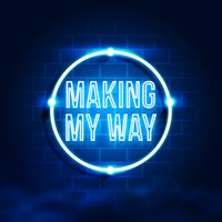 Making My Way — Joseph Lynch