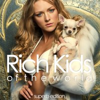 Rich Kids of the World — сборник