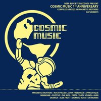 Cosmic Music 1st Anniversary — Magnetic Brothers