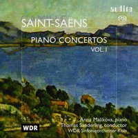 Camille Saint-Saëns: Piano Concertos Vol. I — Камиль Сен-Санс, Anna Malikova, Thomas Sanderling, WDR Sinfonieorchester Köln & Thomas Sanderling, Thomas Sanderling & WDR Sinfonieorchester Köln