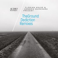 Dediction Remixes — Florian Kruse, Hendrik Burkhard, TheGround