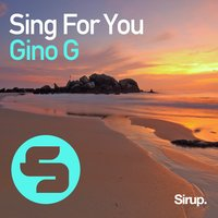 Sing for You — Gino G