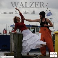 Walzer - Immer & überall — сборник