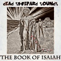 The Book of Isaiah — Dead Shepard Sounds