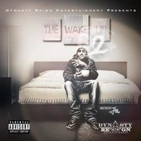 The Wake Up 2 (Hosted By DJ J12) — Divine Dollamob