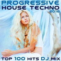 Progressive House Techno 2018 Top 100 Hits DJ Mix — сборник