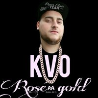 Rose Gold — KVO
