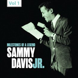 Milestones of a Legend: Sammy Davis Jr., Vol. 1 — Sammy Davis, Jr., Sy Oliver, Жорж Бизе