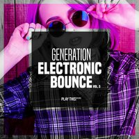 Generation Electronic Bounce, Vol. 5 — сборник
