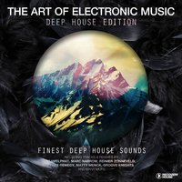 The Art of Electronic Music - Deep House Edition — сборник